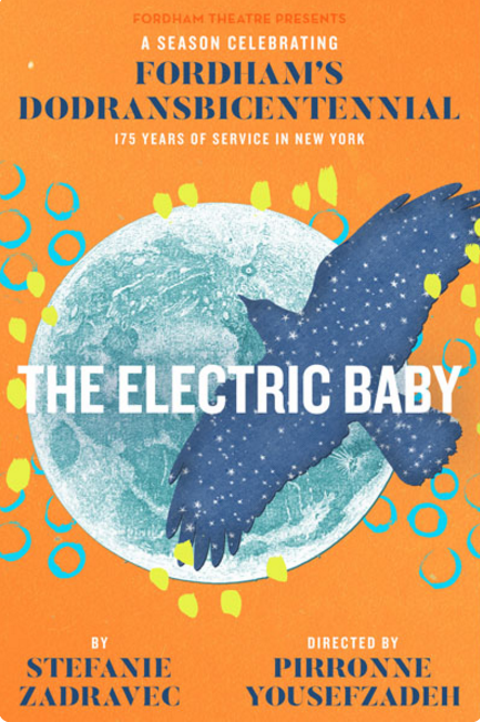 "Fordham Theatre's ""The Electric Baby"" Captures Emotion"